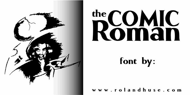 Comic Roman font by Roland Huse Design