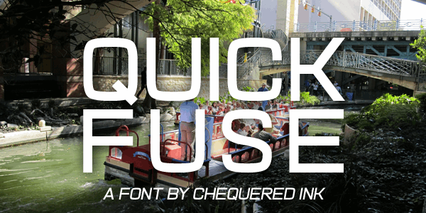 Quick Fuse font by Chequered Ink