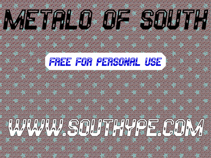 Metalo Of South St font by Southype