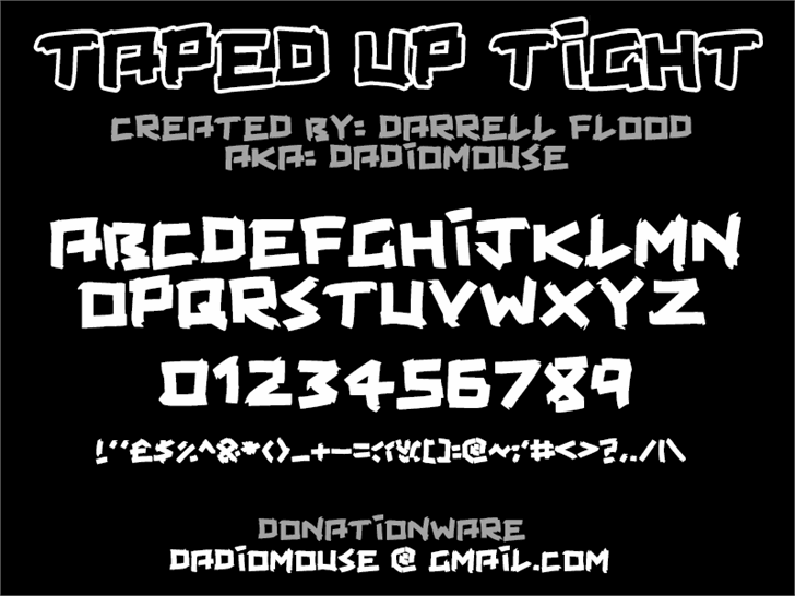 Taped Up Tight font by Darrell Flood