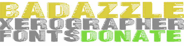 Badazzle font by Xerographer Fonts