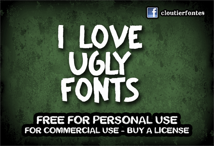 CF I Love Ugly Fonts font by CloutierFontes