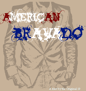 American Bravado font by The Original 19