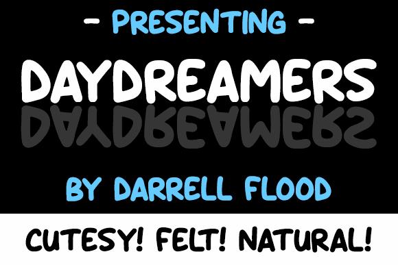 Daydreamers font by Darrell Flood
