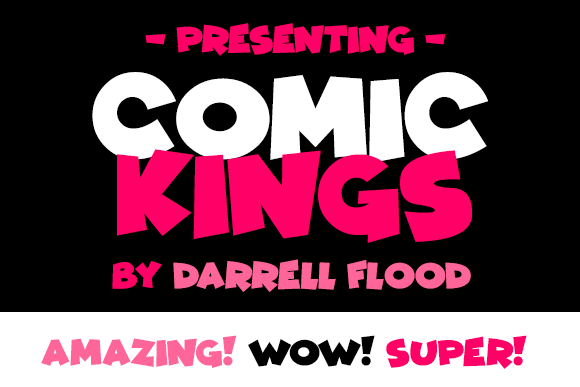 Comic Kings font by Darrell Flood