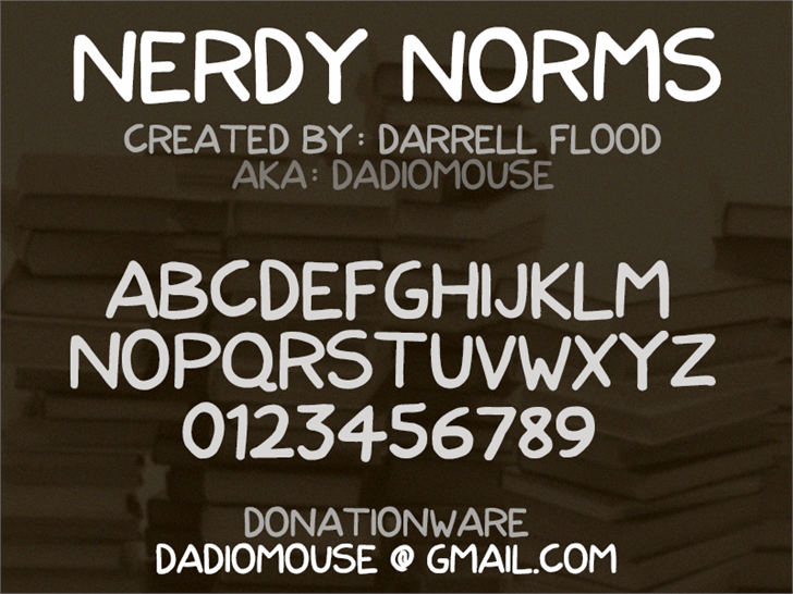Nerdy Norms font by Darrell Flood