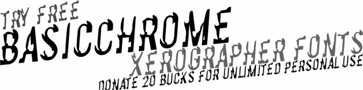 BasicChrome font by Xerographer Fonts