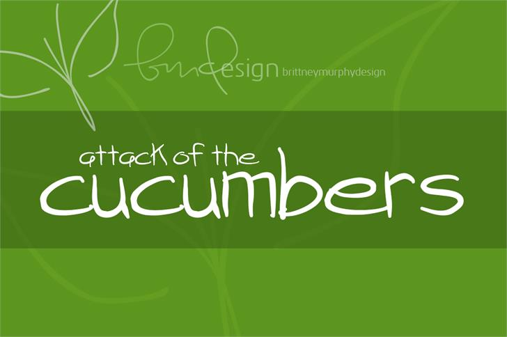 attack of the cucumbers font by Brittney Murphy Design