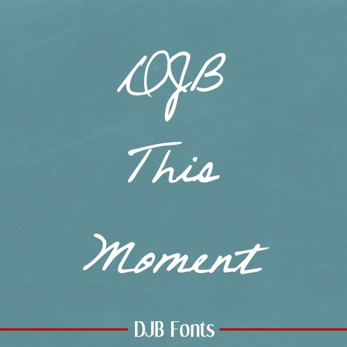 DJB This Moment font by Darcy Baldwin Fonts