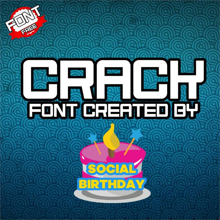 Crack font by Social Birthday