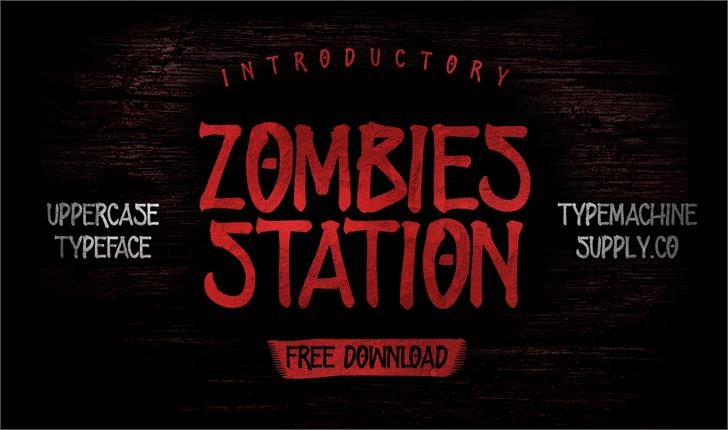 ZOMBIES STATION font by Typemachinesupply