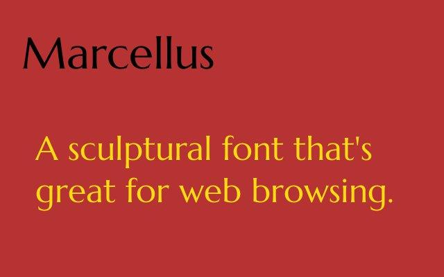 Marcellus font by Astigmatic One Eye Typographic Institute