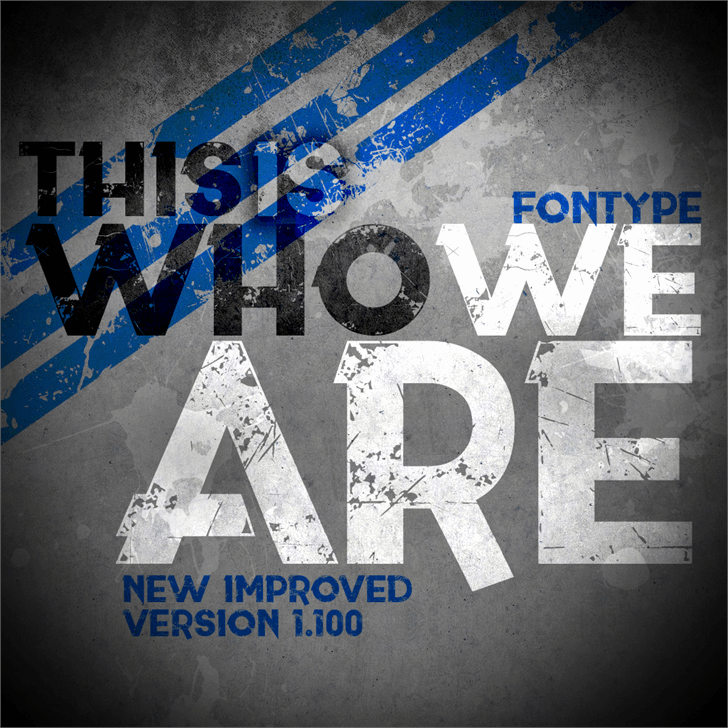 This is who we are font by LJ Design Studios