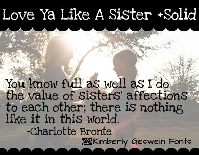 Love Ya Like A Sister font by Kimberly Geswein