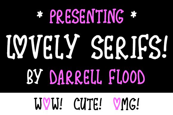 Lovely Serifs font by Darrell Flood