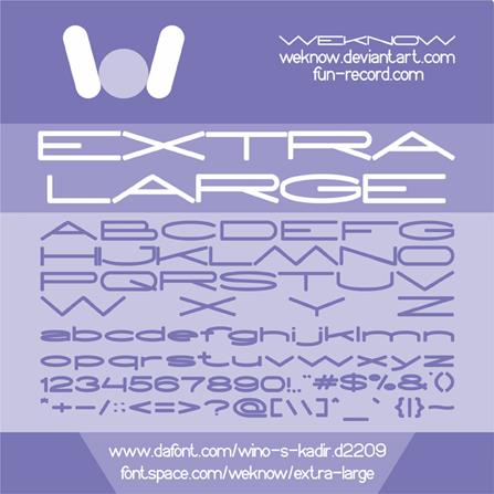 EXTRA LARGE font by weknow
