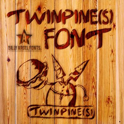 TWINPINES font by Billy Argel