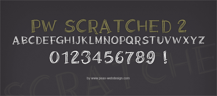 PWScratched2 font by Peax Webdesign