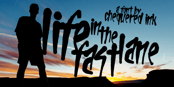 Life In The Fast Lane font by Chequered Ink