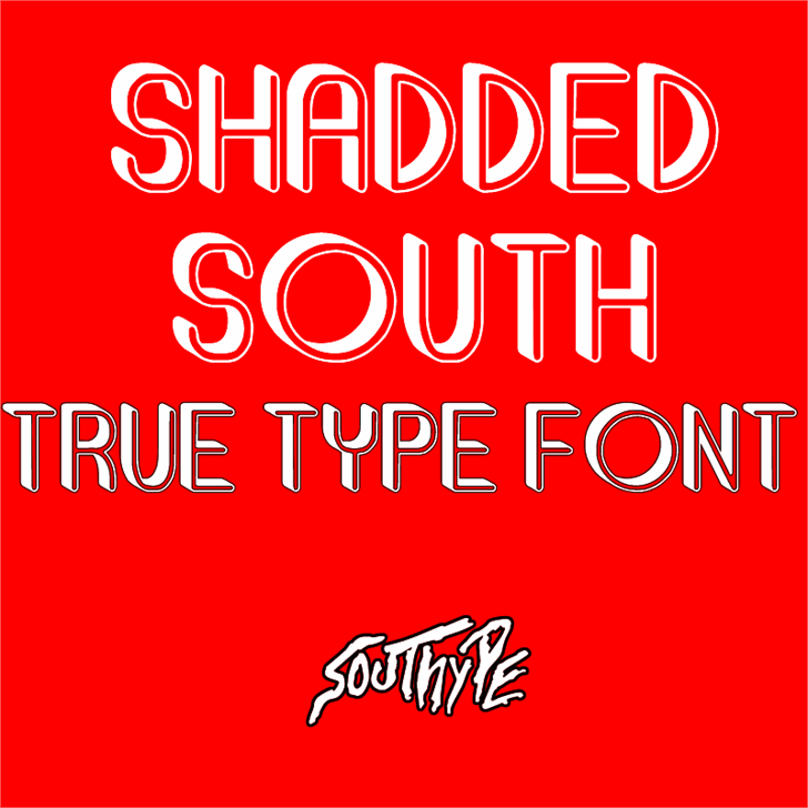 Shadded South font by Southype