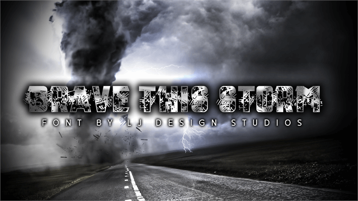 Brave this Storm Personal USE font by LJ Design Studios