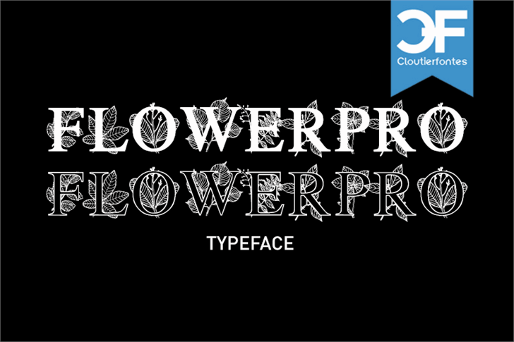 FlowerProDemo font by CloutierFontes