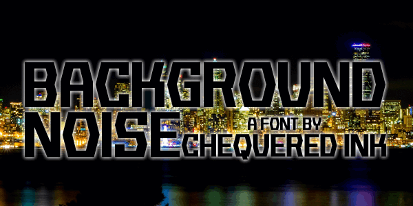 Background Noise font by Chequered Ink