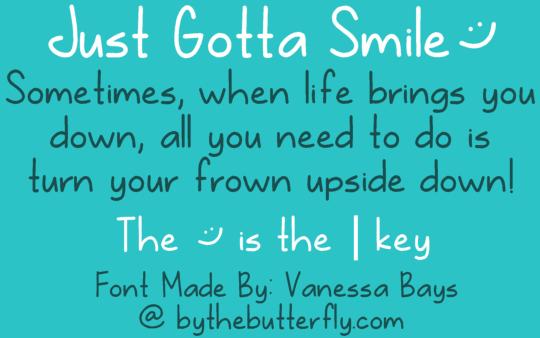 Just Gotta Smile font by ByTheButterfly