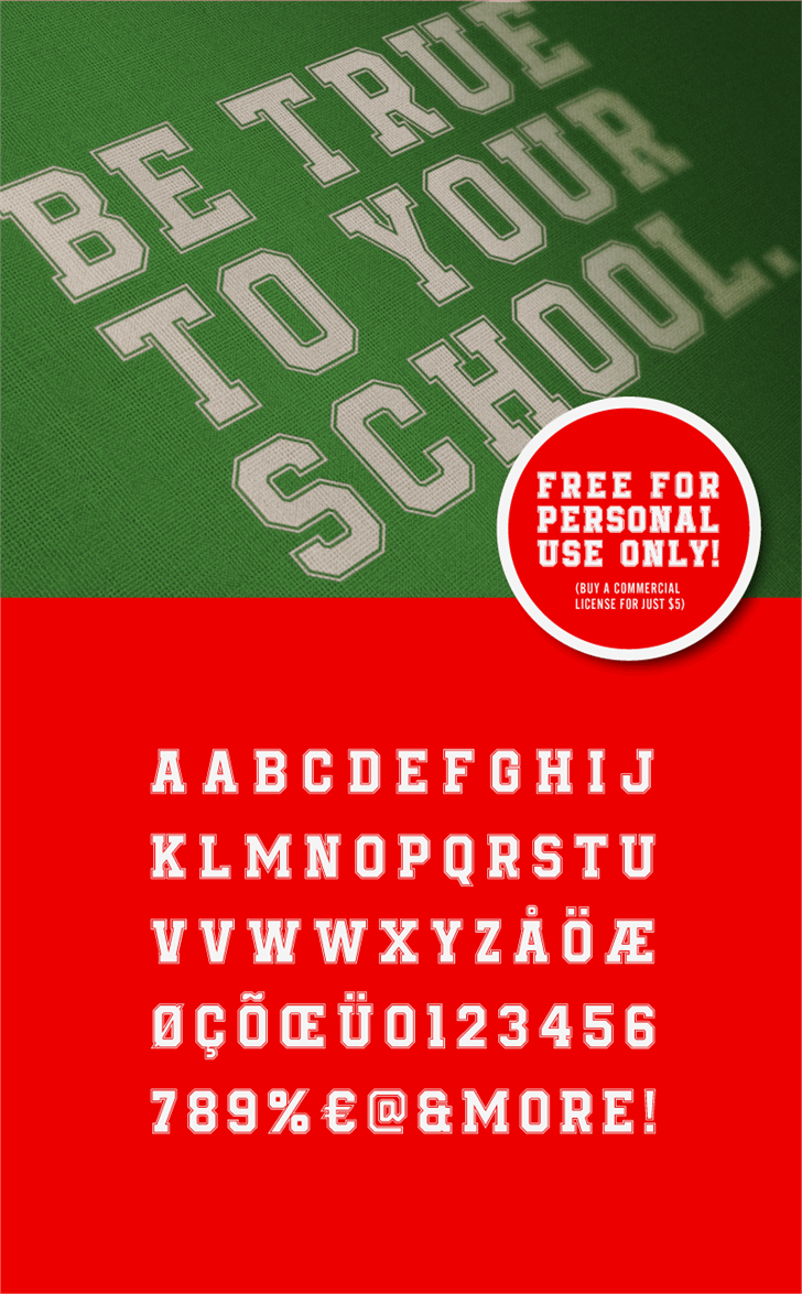 Be True To Your School font by HENRIavecunK