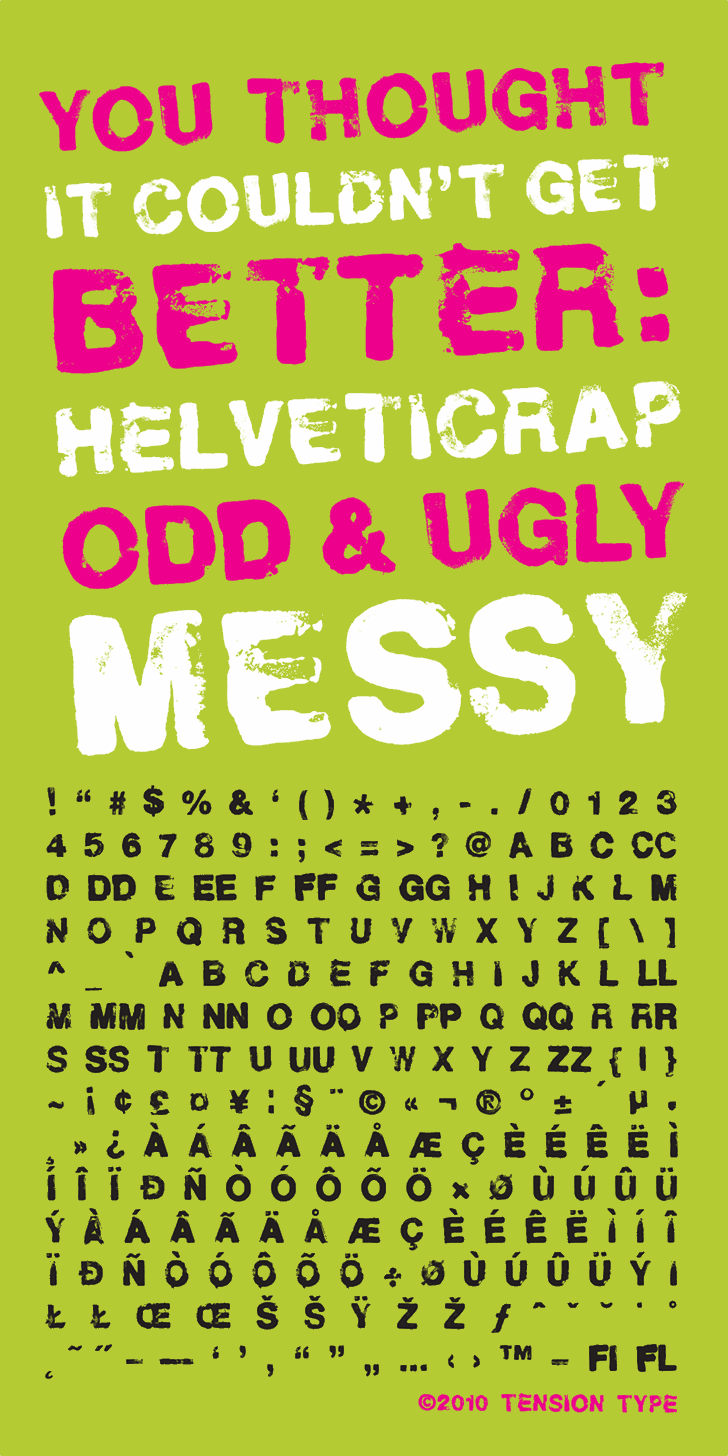 Helveticrap font by Tension Type