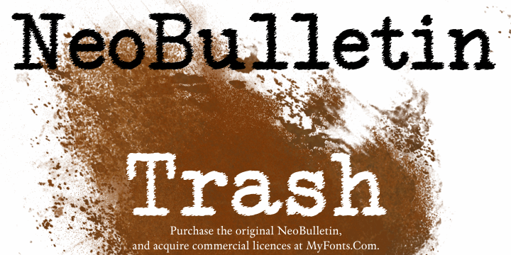 NeoBulletin Trash font by Intellecta Design
