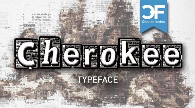 CF Cherokee font by CloutierFontes