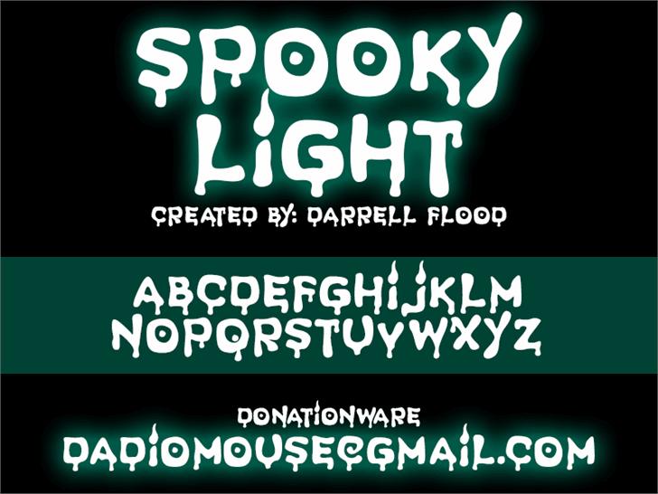 Spooky Light font by Darrell Flood