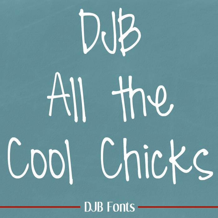 DJB All Cool Chicks font by Darcy Baldwin Fonts