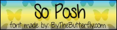 SoPosh font by ByTheButterfly
