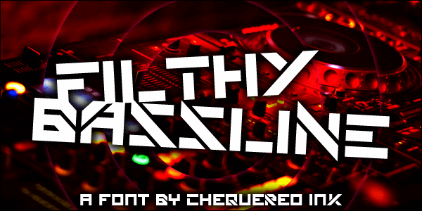 Filthy Bassline font by Chequered Ink
