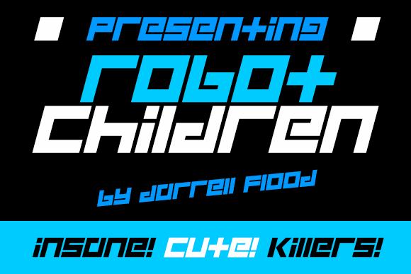 Robot Children font by Darrell Flood