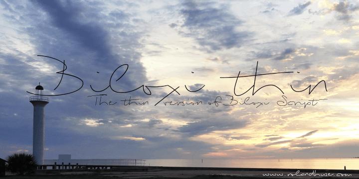 Biloxi Thin font by Roland Huse Design
