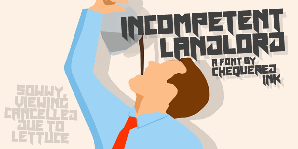 Incompetent Landlord font by Chequered Ink