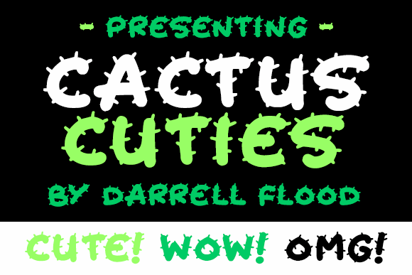 Cactus Cuties font by Darrell Flood