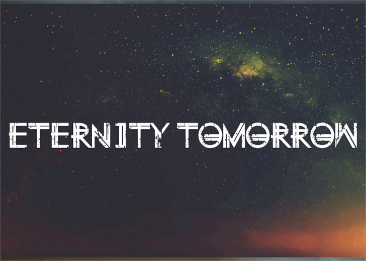 Eternity Tomorrow font by Font Monger