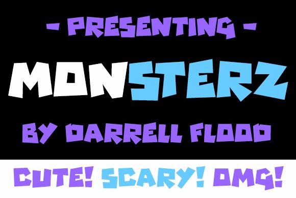 Monsterz font by Darrell Flood
