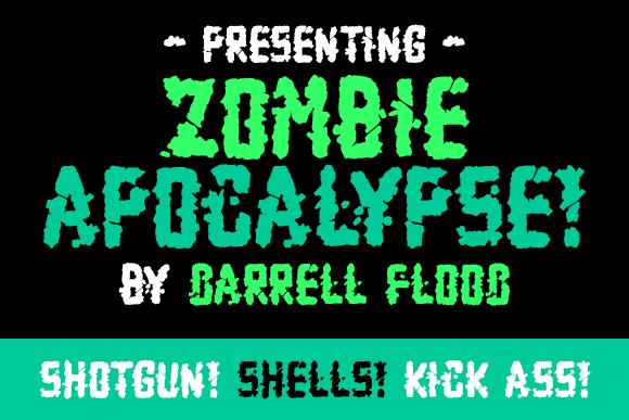 Zombie Apocalypse font by Darrell Flood