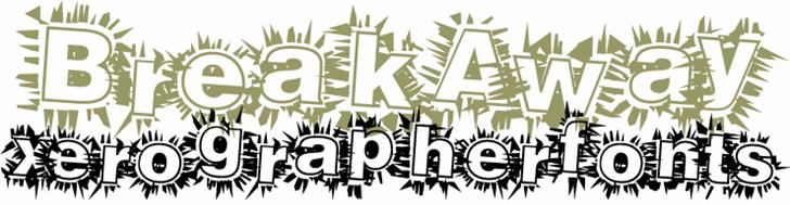 BreakAway font by Xerographer Fonts