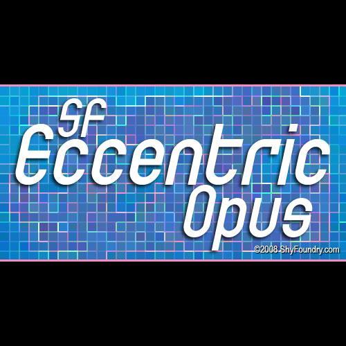SF Eccentric Opus font by ShyFoundry