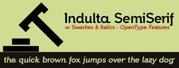Indulta SemiSerif font by deFharo