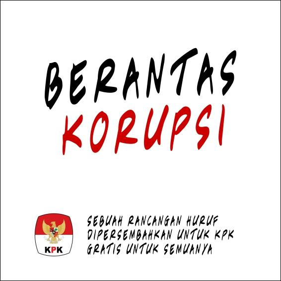 Berantas Korupsi font by Gunarta