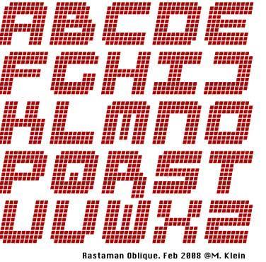 RastaManOblique font by Manfred Klein