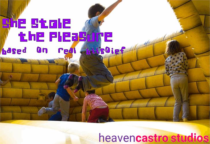 She Stole the Pleasure font by heaven castro