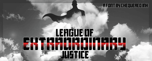 League of Extraordinary Justice font by Chequered Ink